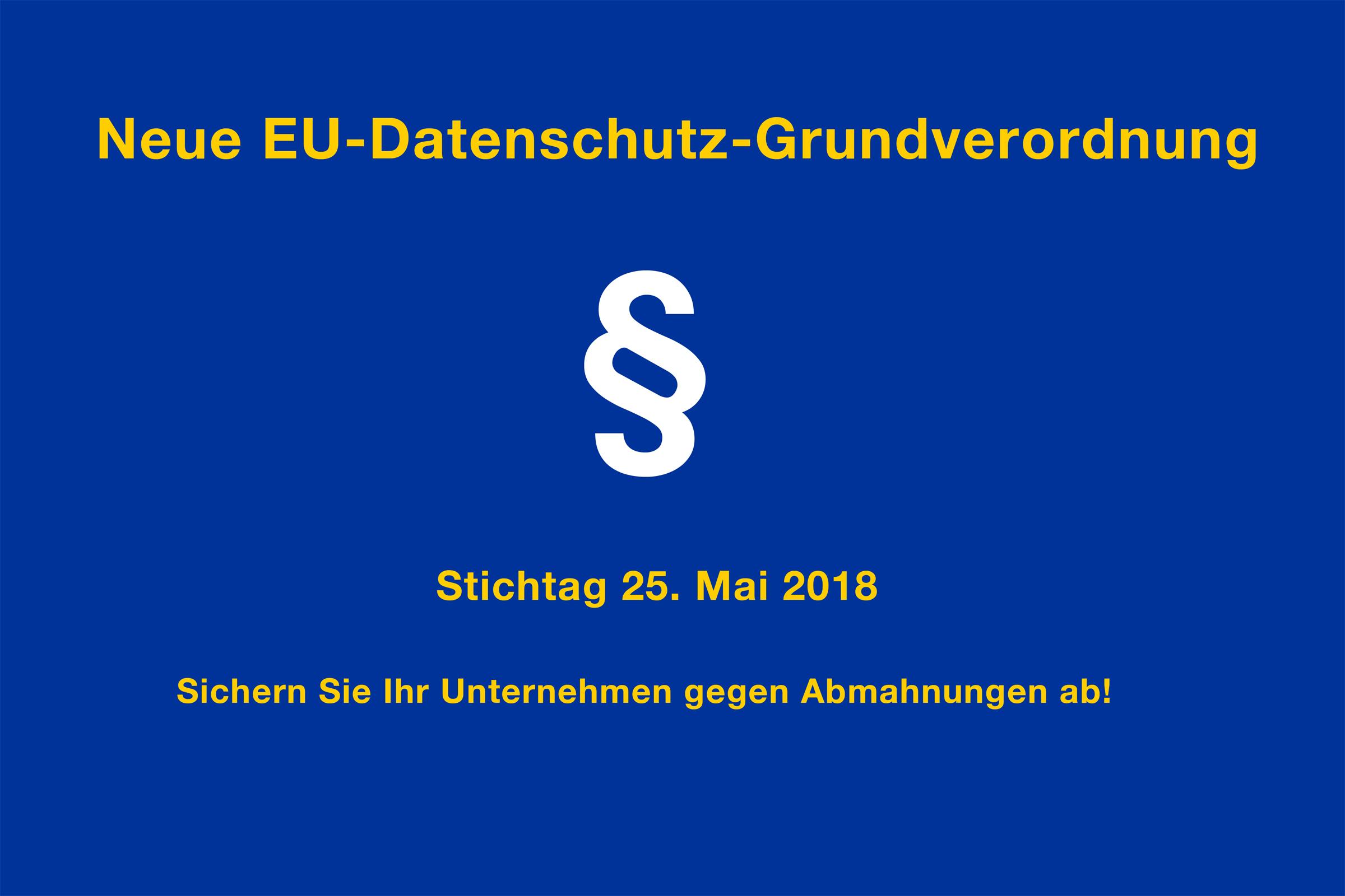 DSGVO - Die neue EU-Datenschutzgrundverordnung